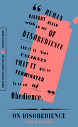 """On Disobedience: 'Why Freedom Means Saying """"No"""" to Power"""