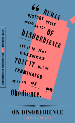 "On Disobedience: 'Why Freedom Means Saying ""No"" to Power"