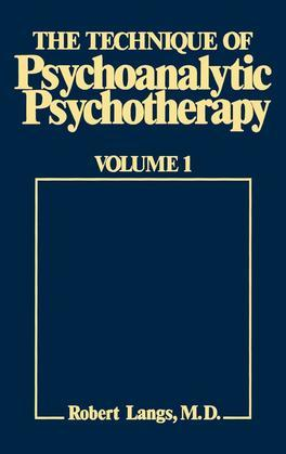 The Technique of Psychoanalytic Psychotherapy: Theoretical Framework: Understanding the Patients Communications