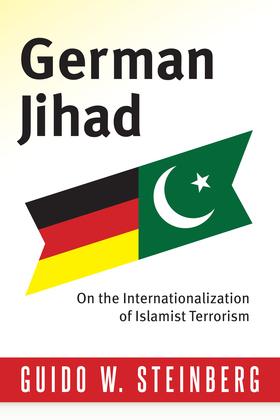 German Jihad: On the Internationalisation of Islamist Terrorism