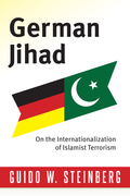 German Jihad: On the Internationalisation of Islamist Terrorism