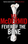 Fever of the Bone: A Novel