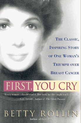 First, You Cry: First You Cry