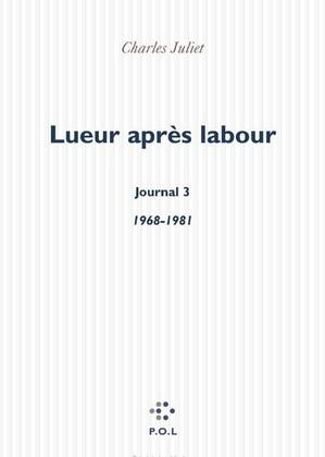 Lueur après labour, Journal 3 (1968-1981)