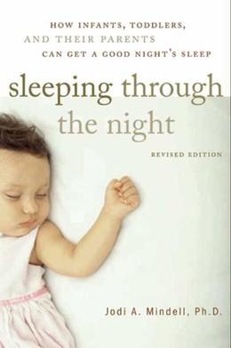 Sleeping Through the Night, Revised Edition