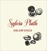 Sylvia Plath: Drawings