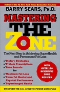 Mastering the Zone: The Next Step in Achieving SuperHealth