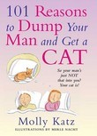 101 Reasons to Dump Your Man and Get a Cat