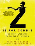 Z Is for Zombie: An Illustrated Guide to the End of the World