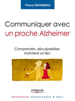 Communiquer avec un proche Alzheimer