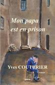 Mon papa est en prison