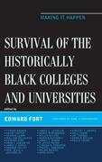 Survival of the Historically Black Colleges and Universities: Making it Happen
