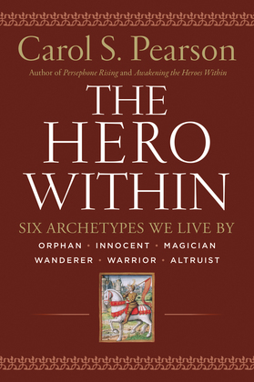 Hero Within - Rev. & Expanded  Ed.