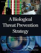 A Biological Threat Prevention Strategy