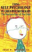 Using Self Psychology in Child Psychotherapy