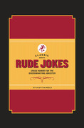 Classic Book of Rude Jokes