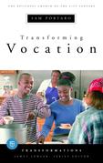 Transforming Vocation