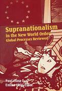 Supranationalism in the New World Order: Global Processes Reviewed