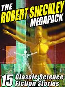 The Robert Sheckley Megapack