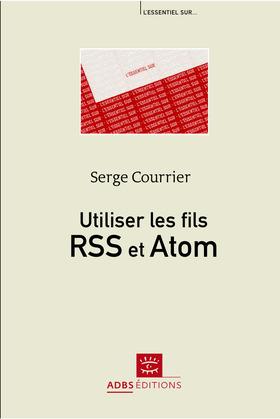Utiliser les fils RSS et Atom