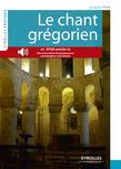 Le chant grégorien (version enrichie)