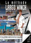 La méthode Largo Winch (version enrichie)