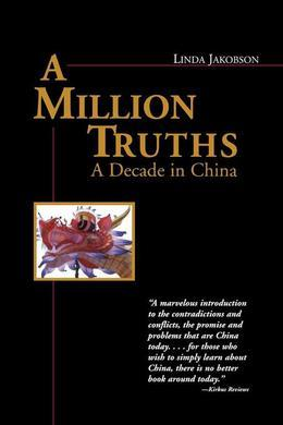 A Million Truths: A Decade in China