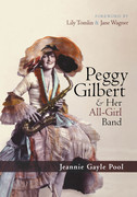 Peggy Gilbert & Her All-Girl Band