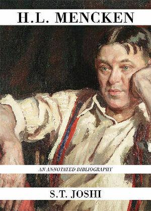 H.L. Mencken: An Annotated Bibliography