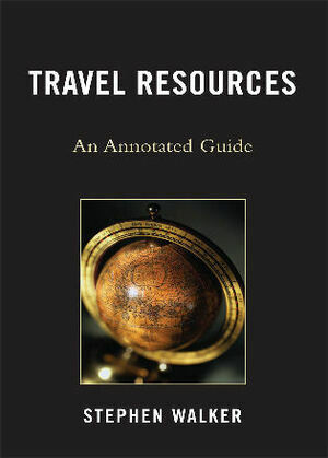 Travel Resources: An Annotated Guide
