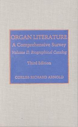 Organ Literature: Biographical Catalog