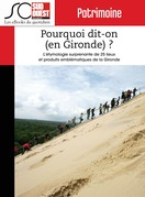 Pourquoi dit-on (en Gironde) ?