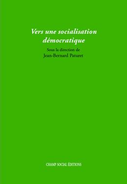 Vers une socialisation démocratique