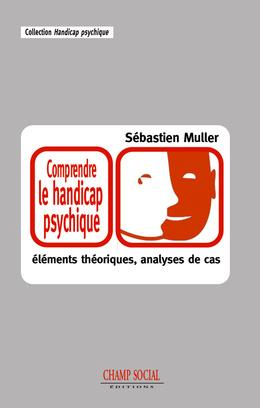 Comprendre le handicap psychique