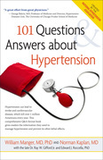 101 Questions and Answers About Hypertension