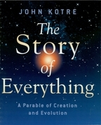 The Story of Everything: A Parable of Creation and Evolution