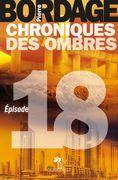 Chroniques des Ombres épisode 18