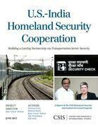 U.S.-India Homeland Security Cooperation: Building a Lasting Partnership Via Transportation Sector Security