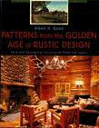 Patterns from the Golden Age of Rustic Design: Park and Recreation Structures from the 1930s