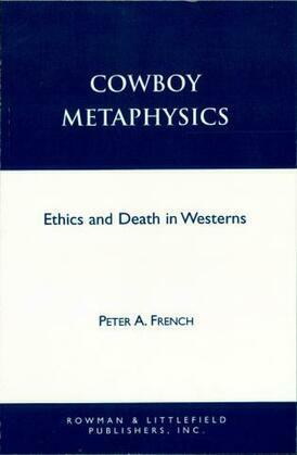 Cowboy Metaphysics