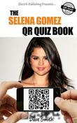 The Selena Gomez QR Quiz Book