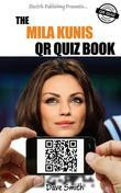 The Mila Kunis QR Quiz Book