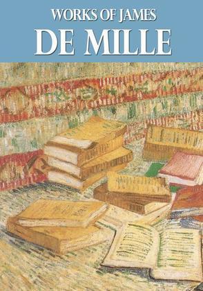 Works of James De Mille