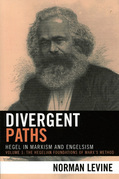 Divergent Paths: Hegel in Marxism and Engelsism
