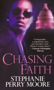 Chasing Faith