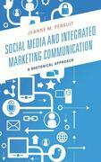 Social Media and Integrated Marketing Communication