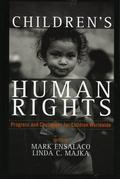 Children's Human Rights: Progress and Challenges for Children Worldwide