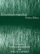 Environmental Virtue Ethics
