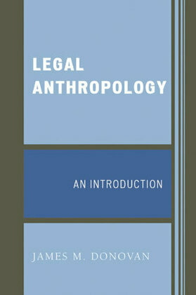Legal Anthropology: An Introduction