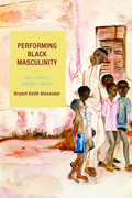 Performing Black Masculinity
